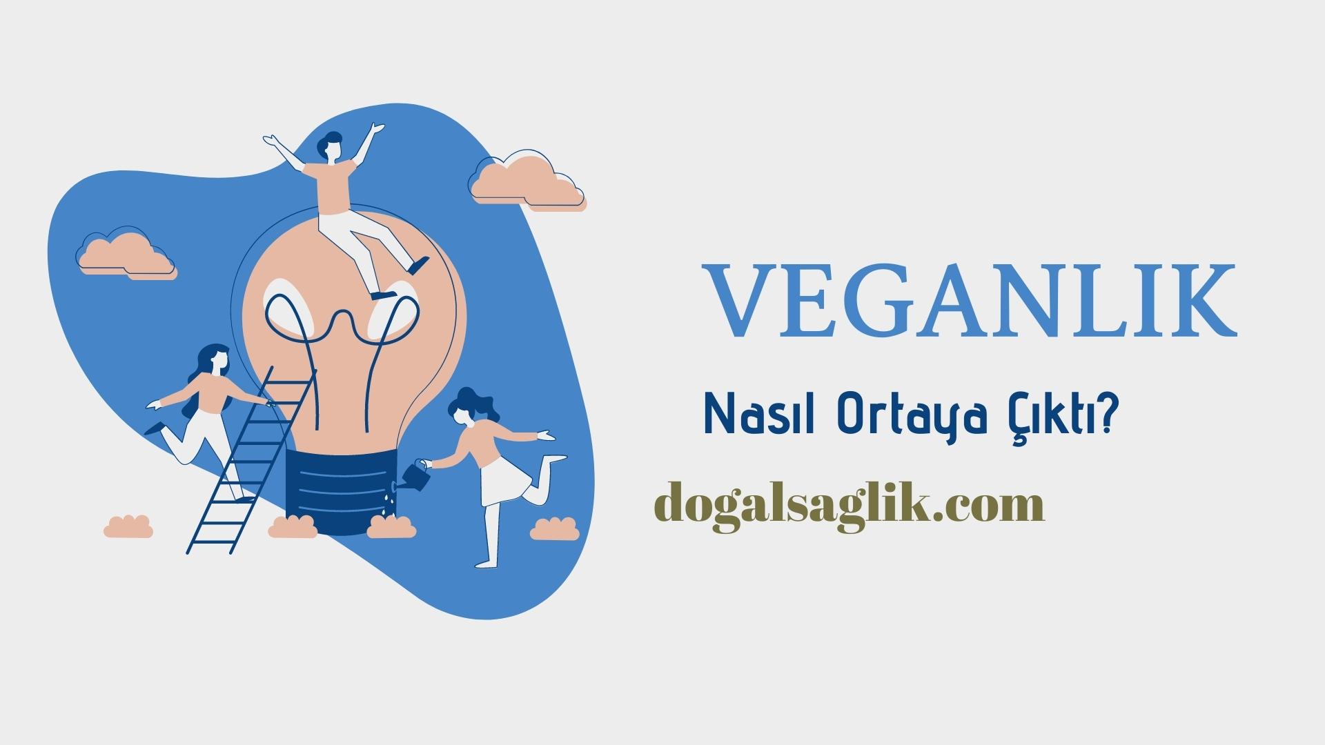 Veganlık Nasıl Ortaya Çıktı
