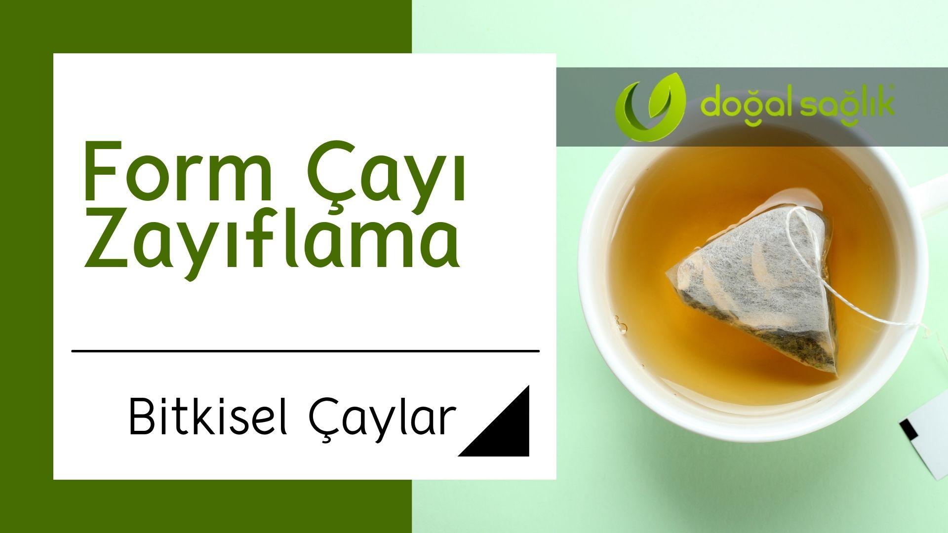 Form Çayı Zayıflama