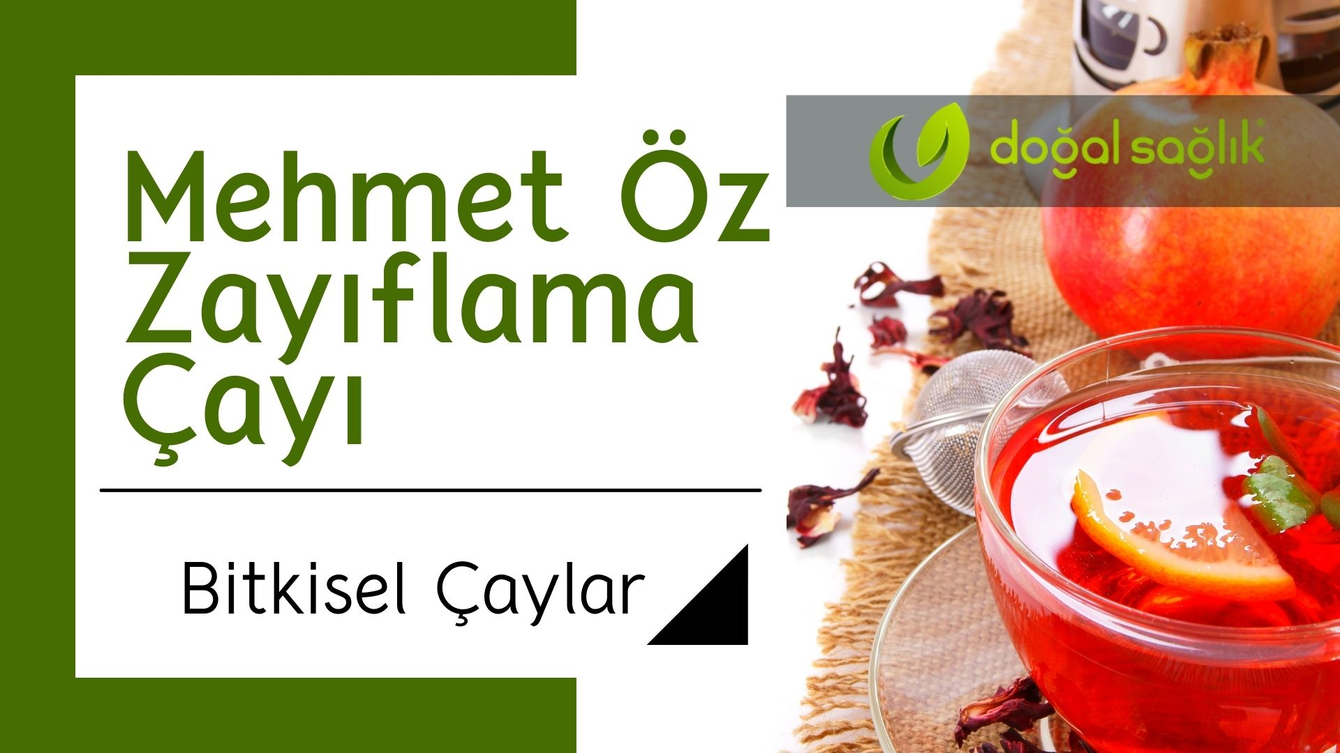 Mehmet Öz Zayıflama Çayı