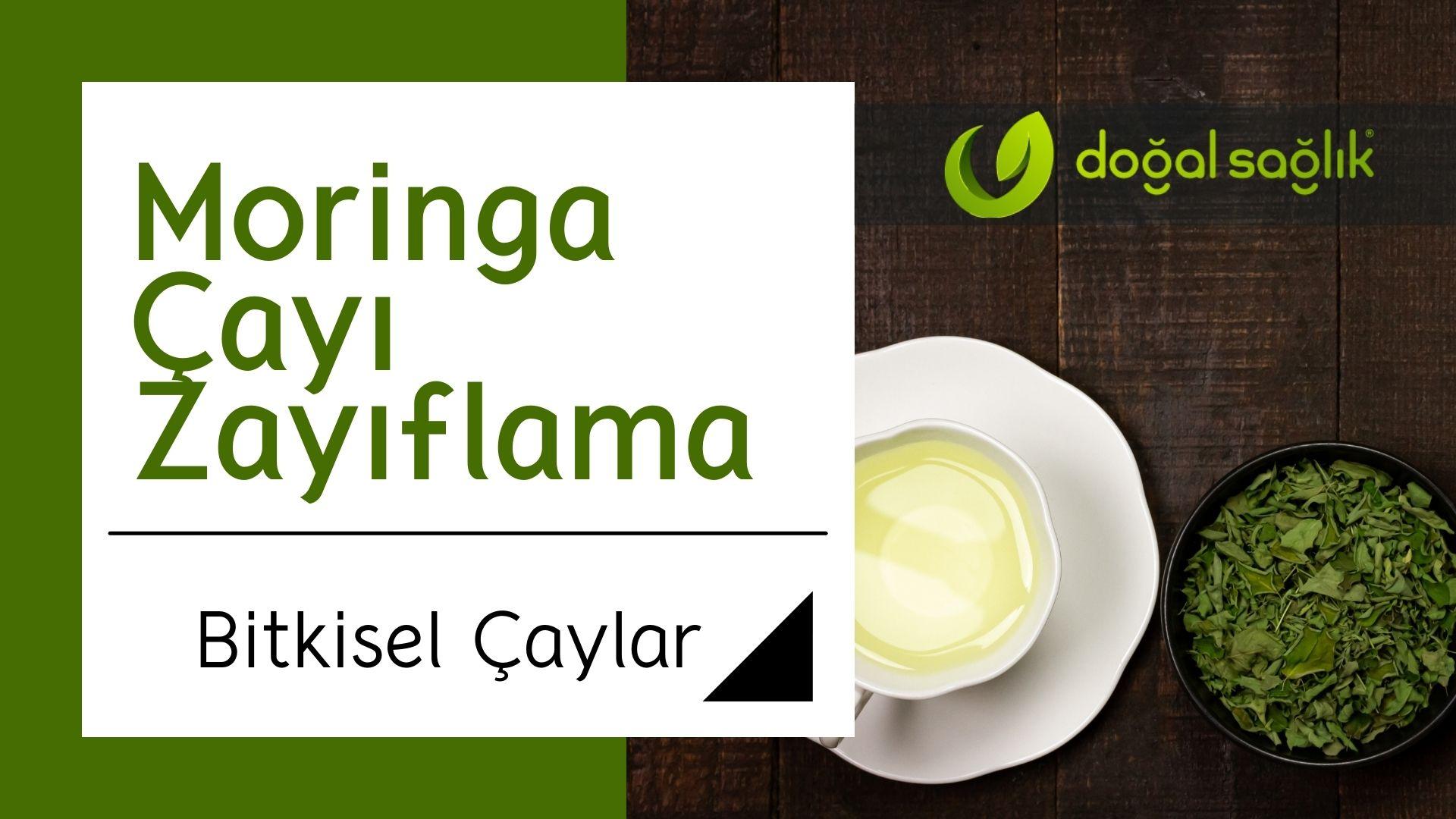 Moringa Çayı Zayıflama